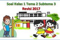 soal tematik kelas 1 SD tema 2 subtema 3 revisi 2017